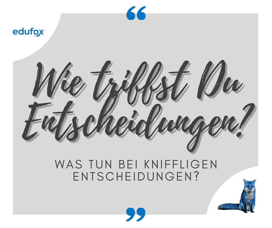 Read more about the article Entscheidungen treffen